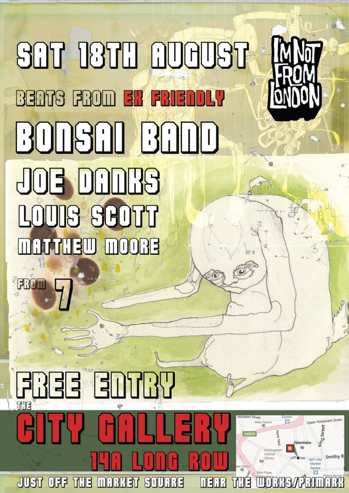 Ex Friendly. Bonsai Band. Joe Danks. Louis Scott. Matthew Moore. City Gallery. 18th August 2012