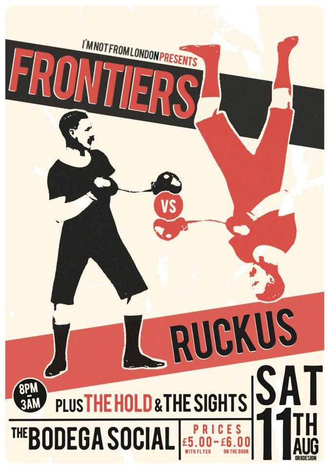 Frontiers. Ruckus. The Hold. The Sights. 11th July 2012