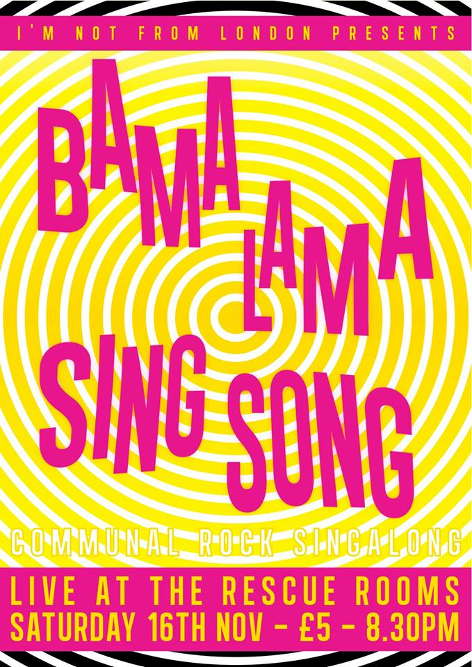 Nov 16th 2013 Bama Lama Sing Song