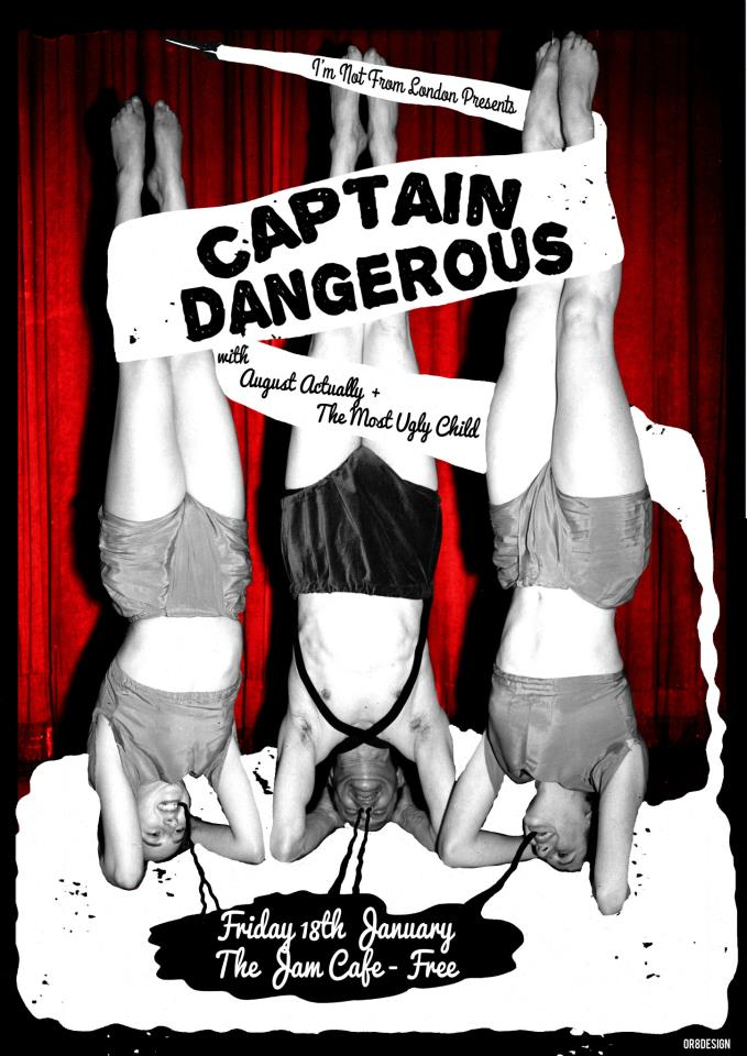 Captain Dangerous 18th Jan 2013
