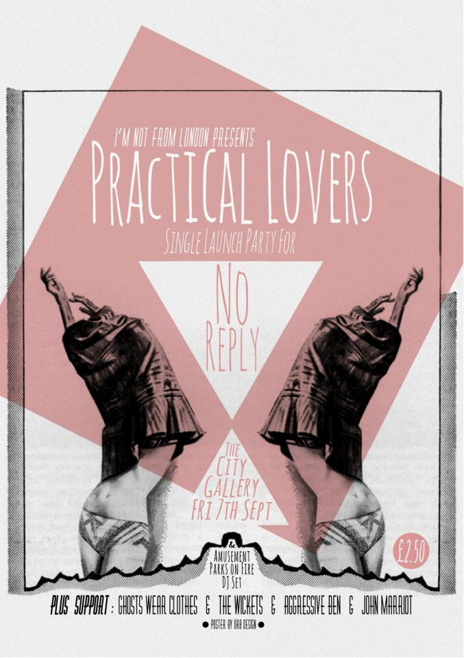 Practical Lovers. No Reply. Single Launch 7th September 2012